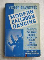 zz Modern Ballroom Dancing - Victor Silvester (revised and enlarged edition, c.1950) (SOLD)
